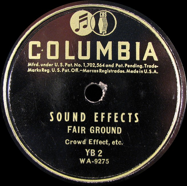 SMALL GROUP OF COLUMBIA LABEL 78 RPM SOUND EFFECTS RECORDS FOR RADIO